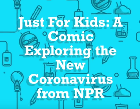 Just for Kids: A Comic Exploring the New Coronavirus from NPR