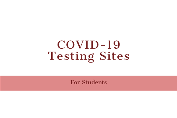 Covid19 Testing Sites for Students Starts October 5