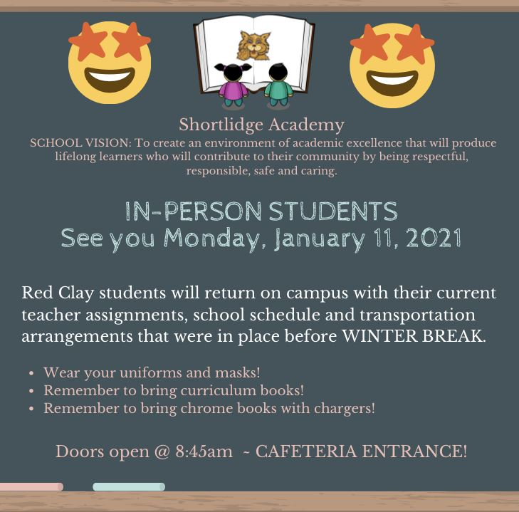 IN- PERSON Student Return - Monday, January 11, 2021