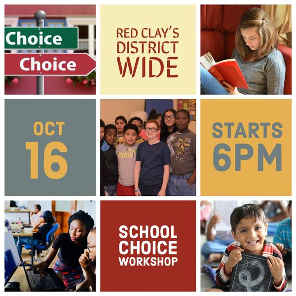 Red Clay's District Wide School Choice Information Workshop.